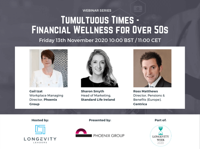 Financial Wellness for Over 50s, Friday 13th November 2020 10:00 BST