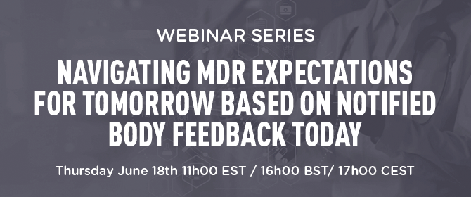 Navigating MDR Expectations for Tomorrow Based on Notified Body Feedback Today